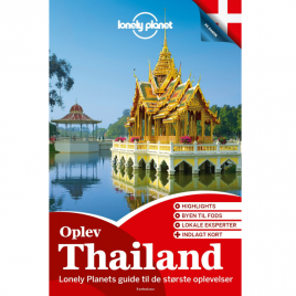 Lonely Planet – Oplev Thailand (Dansk)