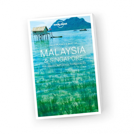 Best of Malaysia & Singapore, Lonely Planet (1st ed. Nov. 16)